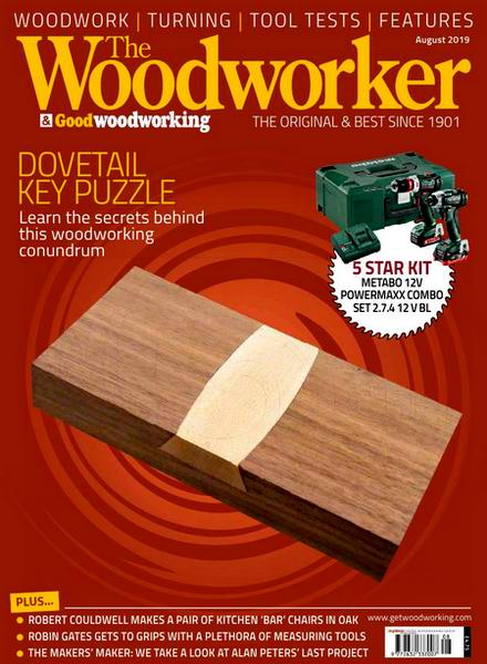 The Woodworker & Good Woodworking №8 August август 2019