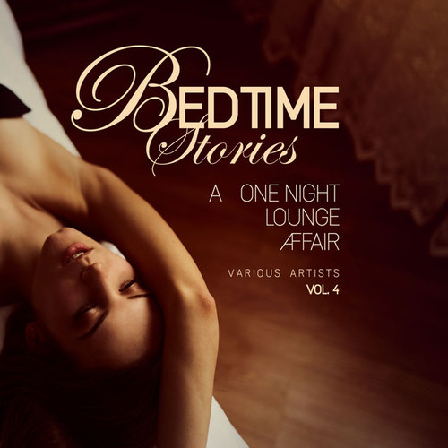Bedtime Stories Vol.4: A One Night Lounge Affair