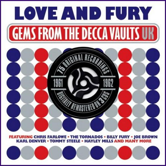 Love And Fury: Gems Drom The Decca Vaults UK 1961-1962 (2013)