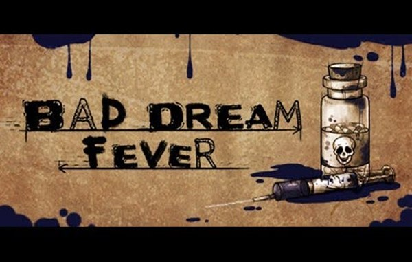 Bad Dream: Fever