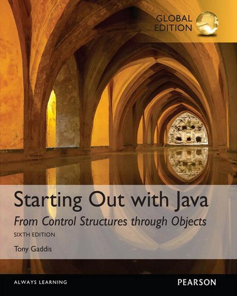 Tony Gaddis. Starting Out with Java. From Control Structures through Objects